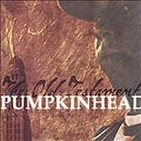 PumpkinHead - Old Testament