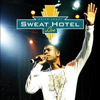 Keith Sweat - Sweat Hotel - Live