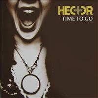 Hector - Time To Go
