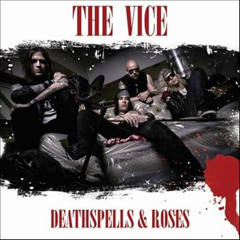 The Vice - Deathspells & Roses
