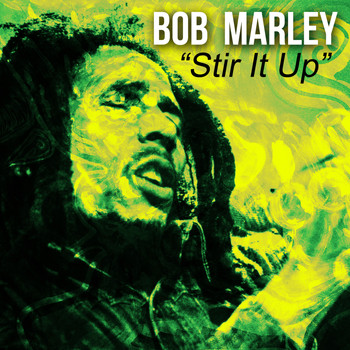 Bob Marley - Bob Marley - Stir It Up