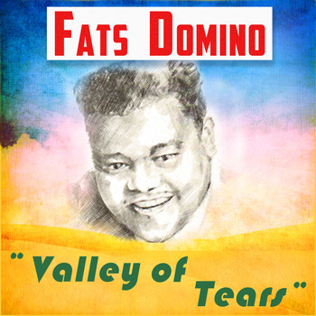 Fats Domino - Fats Domino - Valley of Tears