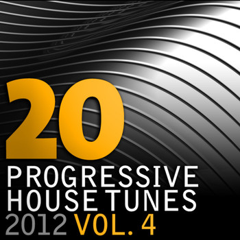 Various Artists - 20 Progressive House Tunes 2012, Vol. 4