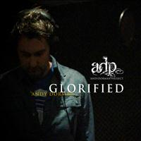 Andy Dorman - Glorified