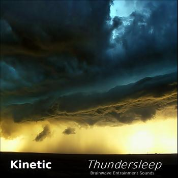 Kinetic - Thundersleep