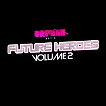 Various Artists - Orphan's Future Heroes Vol.2 EP