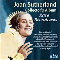 Joan Sutherland - Joan Sutherland Collector's Album: Rare Broadcasts