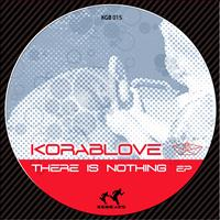 Korablove - There Is Nothing EP