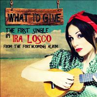 Ira Losco - What I'd Give EP