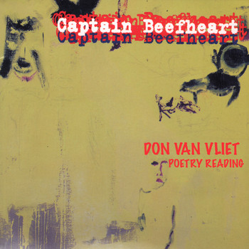 Captain Beefheart - Don Van Vliet Poetry Reading
