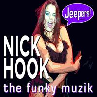 Nick Hook - The Funky Muzik