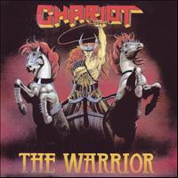Chariot - The Warrior (Deluxe Edition)