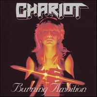 Chariot - Burning Ambition (Deluxe Edition)