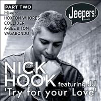 Nick Hook - Try for Your Love (Part 2 [Explicit])