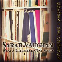 Sarah Vaughan - What a Difference a Day Makes