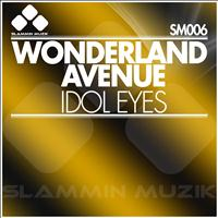 Wonderland Avenue - Idol Eyes