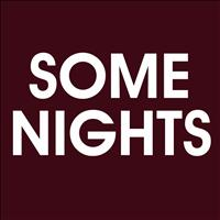 What Do I Stand for - Some Nights - Single
