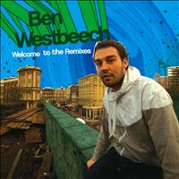 Ben Westbeech - Welcome to the Remixes