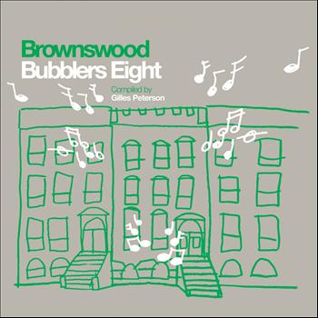 Various Artists - Brownswood Bubblers Eight (Gilles Peterson Presents)