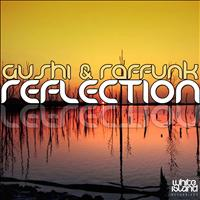 Gushi & Raffunk - Reflection