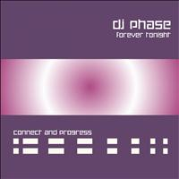 DJ Phase - Forever Tonight