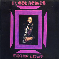 Frank Lowe - Black Beings