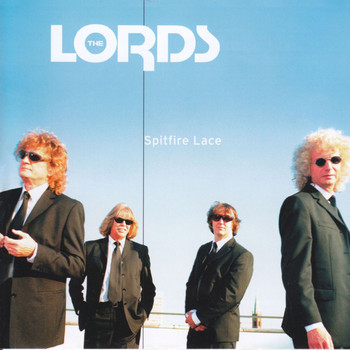 The Lords - Spitfire Lace
