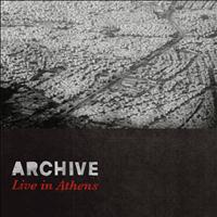 Archive - Live in Athens (Explicit)