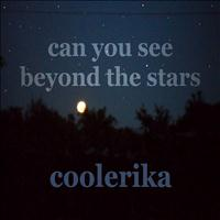 Coolerika - Can You See Beyond the Stars (Proghouse Mix) - Single