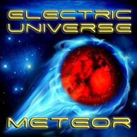 Electric Universe - Meteor 2012 Remix (feat. Chico) - Single