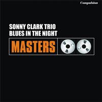 Sonny Clark Trio - Blues in the Night