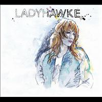 Ladyhawke - Exclusive Deluxe EP (Explicit)