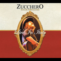 Zucchero - Live In Italy (Deluxe Version)