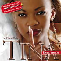 Tina - Ufezile-Revised Version
