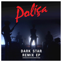 POLIÇA - Dark Star EP (Remix)
