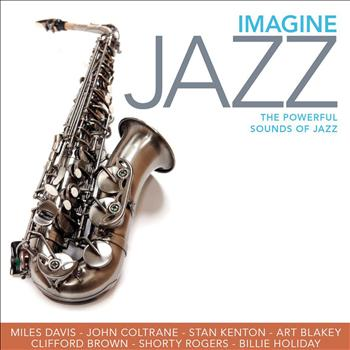 Various Artists - Imagine Jazz - 75 Powerful Sounds of Jazz