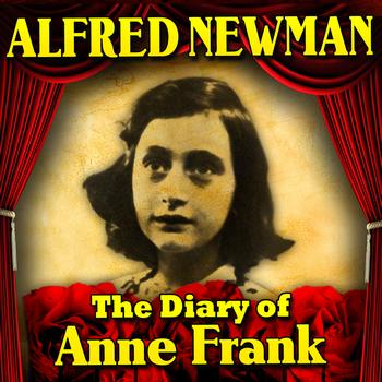The diary of anne frank 2012 alfred newman high for Anne frank musical