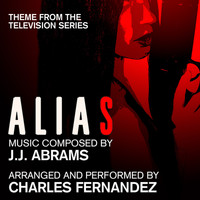 Charles Fernandez - Alias - Theme from the Television Series (J.J. Abrams)