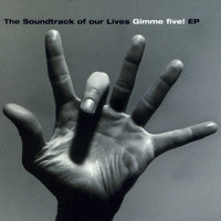 The Soundtrack of Our Lives - Gimme Five EP