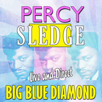 Percy Sledge - Percy Sledge - Live and Direct, Big Blue Diamond