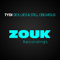 tyDi - Sex, Lies & Still Oblivious