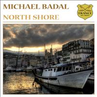 Michael Badal - North Shore