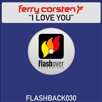 Ferry Corsten - I Love You