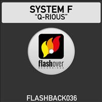 System F - Q-rious