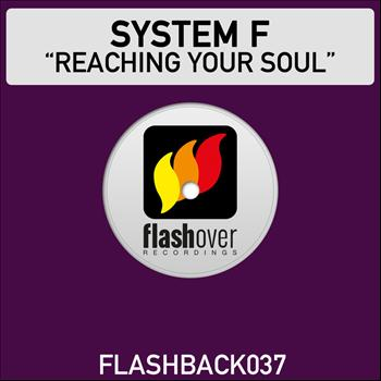 System F - Reaching Your Soul