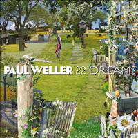 Paul Weller - 22 Dreams (Deluxe Edition)