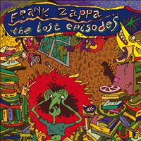 Frank Zappa - The Lost Episodes