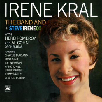 Irene Kral - The Band and I / Steveireneo!