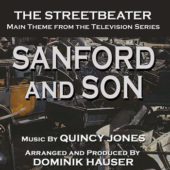 Dominik Hauser - Sanford and Son: The Streetbeater - Theme from the TV Series (Quincy Jones)