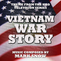 Mark Snow - Vietnam War Story - Theme from the HBO TV series (Mark Snow) Single